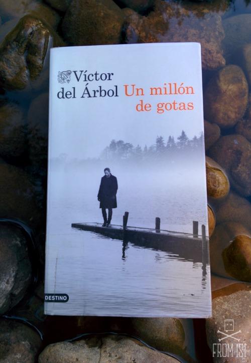 Un millón de gotas Víctor del Árbol