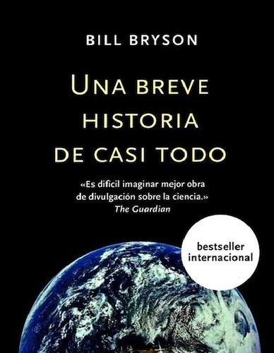 Una breve historia de casi todo - Bill Bryson