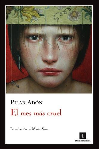 El mes más cruel Pilar Adón