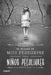El hogar de miss peregrine para niños peculiares Ransom Riggs