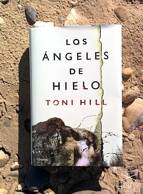 Los ángeles de hielo Toni Hill